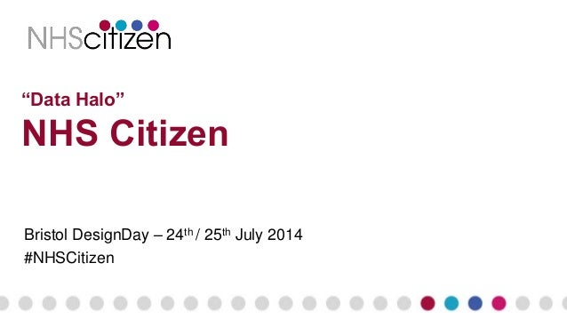 """Data Halo"" NHS Citizen Bristol DesignDay – 24th / 25th July 2014 #NHSCitizen"