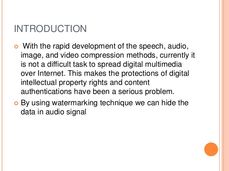 INTRODUCTION  With the rapid development of the speech, audio,  image, and video compression methods, currently it  is no...