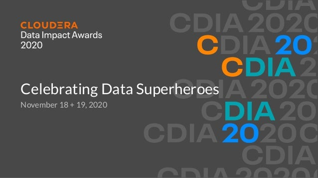 Celebrating Data Superheroes November 18 + 19, 2020