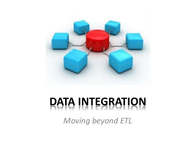 Moving beyond ETL