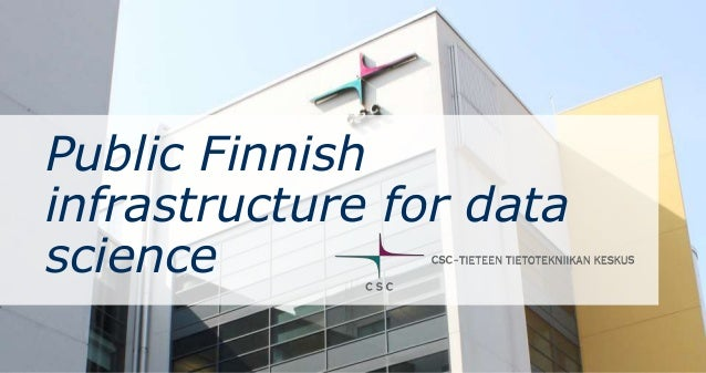 Public Finnish infrastructure for data science