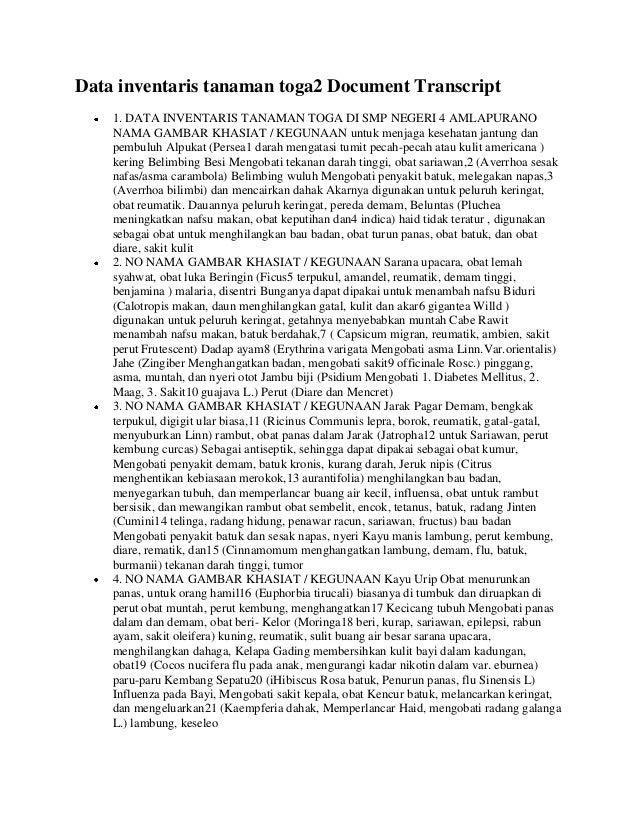 Data inventaris tanaman toga2 Document Transcript    1. DATA INVENTARIS TANAMAN TOGA DI SMP NEGERI 4 AMLAPURANO    NAMA GA...