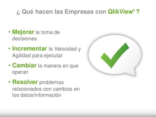 Business Discovery: Beneficios Empresariales •Visibilidad •Confianza •Productividad •Velocidad de Decisión •Alineamiento •...