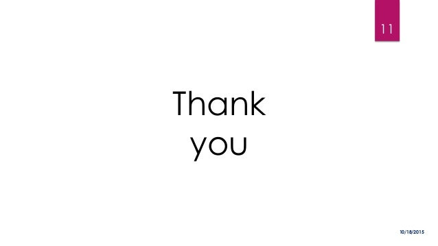 Thank you 10/18/2015 11