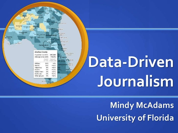 Data-Driven Journalism<br />Mindy McAdams<br />University of Florida<br />