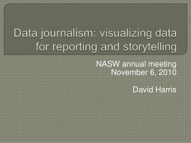NASW annual meeting November 6, 2010 David Harris