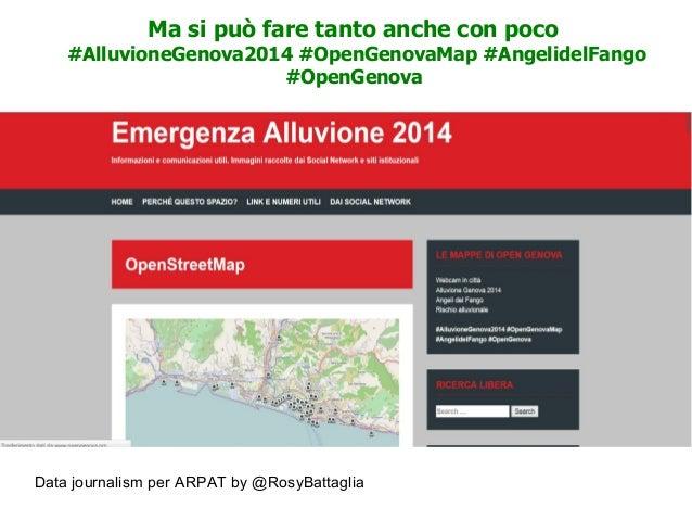 Data journalism per ARPAT by @RosyBattaglia Ma si può fare tanto anche con poco #AlluvioneGenova2014 #OpenGenovaMap #Angel...