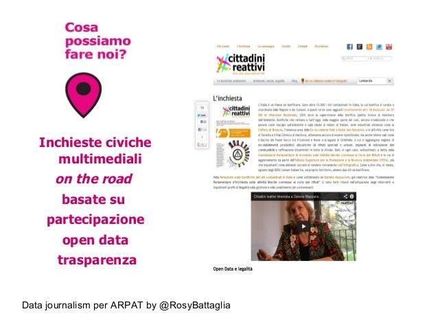 Data journalism per ARPAT by @RosyBattaglia Inchieste civiche multimediali on the road basate su partecipazione open data ...