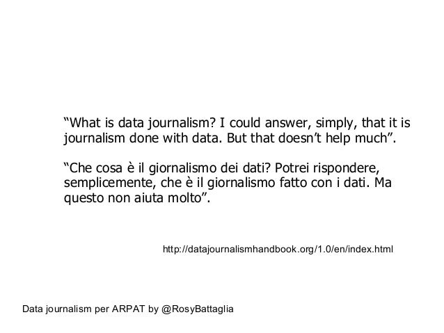 """Data journalism per ARPAT by @RosyBattaglia """"What is data journalism? I could answer, simply, that it is journalism done w..."""