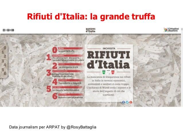 Data journalism per ARPAT by @RosyBattaglia Rifiuti d'Italia: la grande truffa
