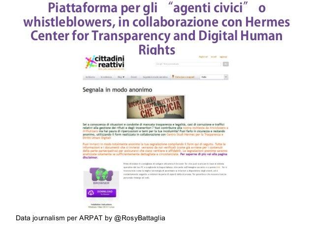 """Data journalism per ARPAT by @RosyBattaglia Piattaforma per gli """"agenti civici"""" o whistleblowers, in collaborazione con He..."""