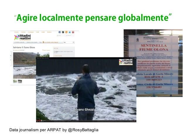 """Data journalism per ARPAT by @RosyBattaglia """"Agire localmente pensare globalmente"""""""