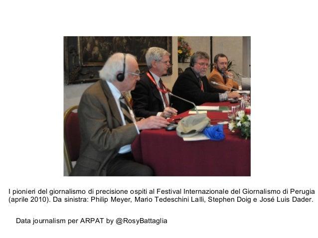 Data journalism per ARPAT by @RosyBattaglia I pionieri del giornalismo di precisione ospiti al Festival Internazionale del...