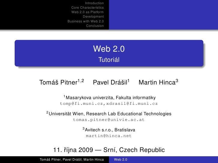 Introduction                    Core Characteristics                    Web 2.0 as Platform                           Deve...