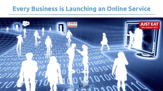 Every Business is Launching an Online Service