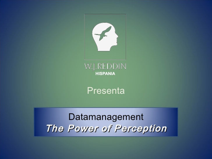 Presenta Datamanagement The Power of Perception