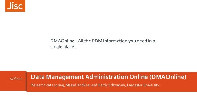 Research data spring, Masud Khokhar and Hardy Schwamm, Lancaster University Data Management Administration Online (DMAOnli...