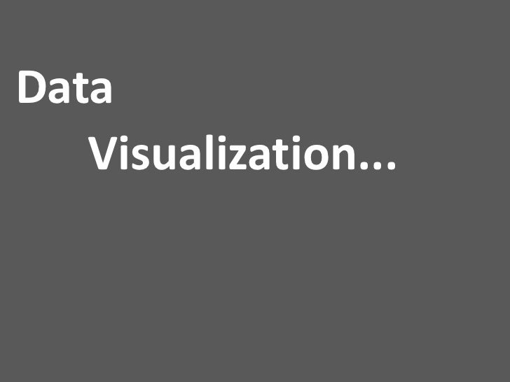 """Data visualizationData visualization is the study of the visual representation ofdata, meaning """"information that has been ..."""