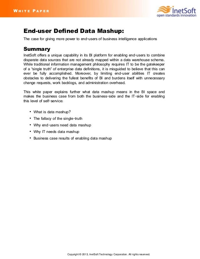 Copyright © 2013, InetSoft Technology Corporation. All rights reserved. End-user Defined Data Mashup: The case for giving ...