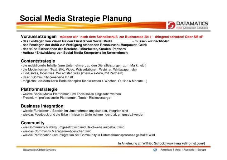 Social Media Strategie PlanungVoraussetzungen - müssen wir - nach dem Schnellschuß            zur Buchmesse 2011 – dringen...