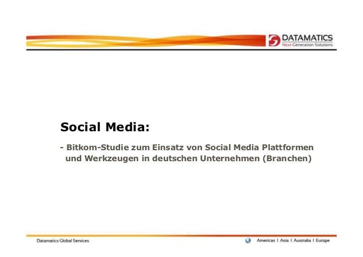 Social Media:- Bitkom-Studie zum Einsatz von Social Media Plattformen  und Werkzeugen in deutschen Unternehmen (Branchen)