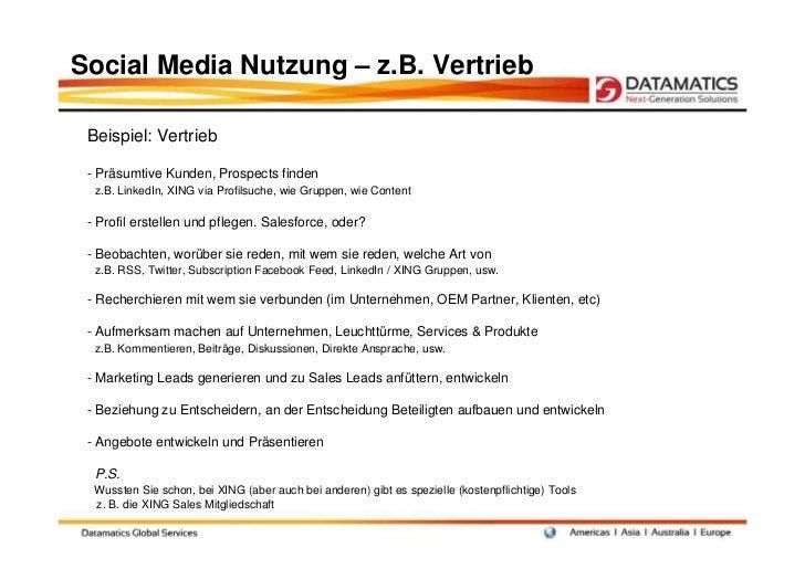 Social Media Nutzung – z.B. Vertrieb Beispiel: Vertrieb - Präsumtive Kunden, Prospects finden  z.B. LinkedIn, XING via Pro...
