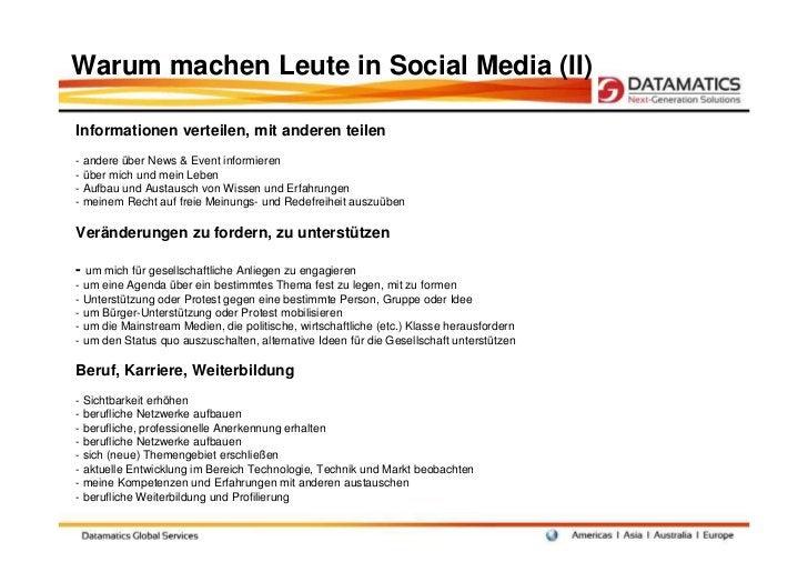 Warum machen Leute in Social Media (II)Informationen verteilen, mit anderen teilen- andere über News & Event informieren- ...