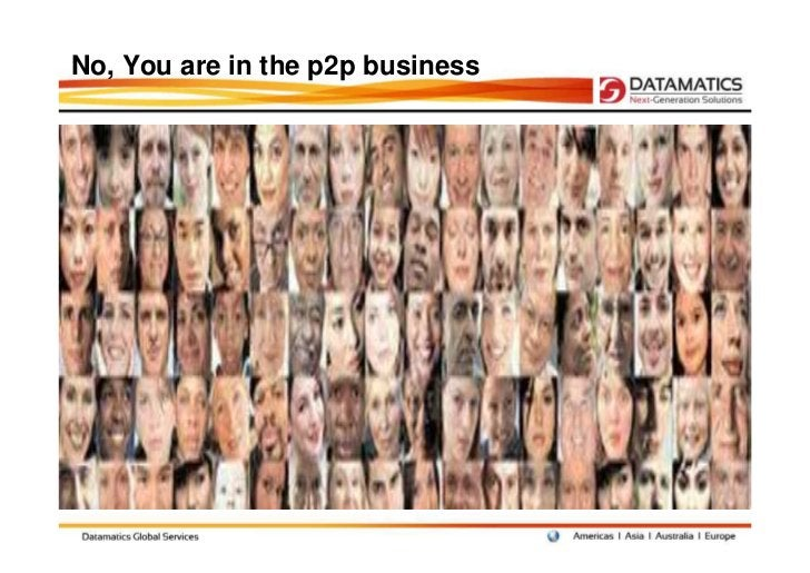 No, You are in the p2p business