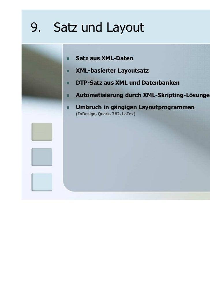 9. Satz und Layout       Satz aus XML-Daten       XML-basierter Layoutsatz       DTP-Satz aus XML und Datenbanken       Au...