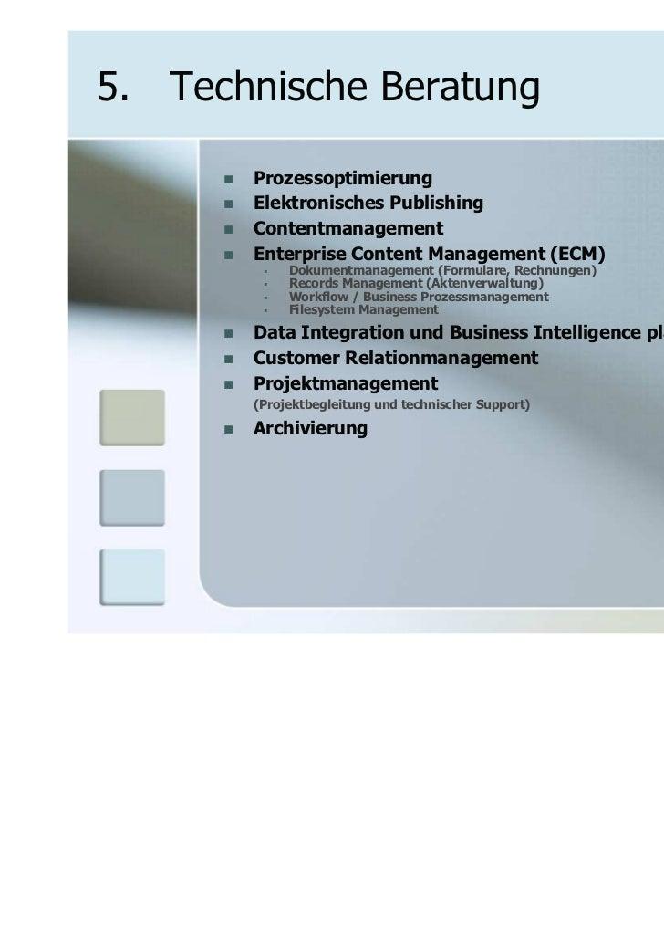 5. Technische Beratung       Prozessoptimierung       Elektronisches Publishing       Contentmanagement       Enterprise C...