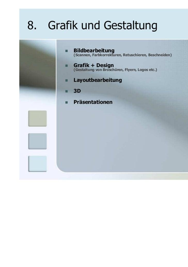 8. Grafik und Gestaltung        Bildbearbeitung        (Scannen, Farbkorrekturen, Retuschieren, Beschneiden)        Grafik...