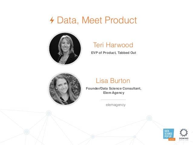 Data Science Popup Austin: Data Meet Product