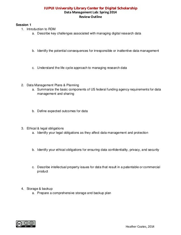 IUPUI University Library Center for Digital Scholarship Data Management Lab: Spring 2014 Review Outline Session 1 1. Intro...