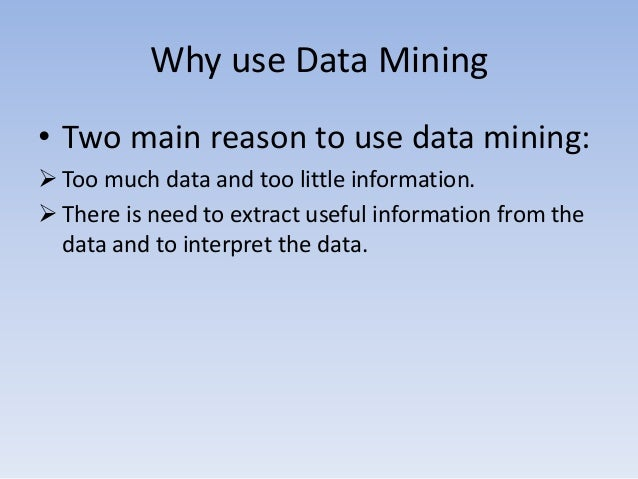 important and application of data mining 5 important future trends in data mining businesses which have been slow in adopting the process of data mining are now catching up with the others extracting important information through the process of data mining is widely used to make critical business decisions.