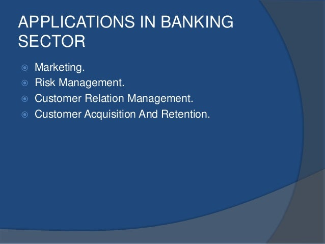 data mining in banking industry The financial services industry is undergoing a major transformation innovation in data technologies is driving growth of predictive analytics and data mining.