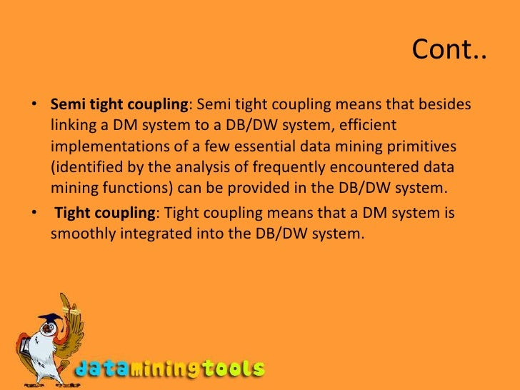 Semi Coupling System : Data mining classification and analysis
