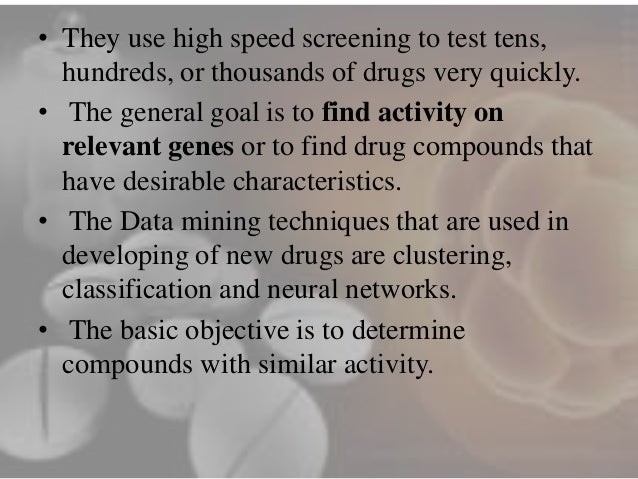 data mining in the pharmaceutical industry Data mining in the pharmaceutical industry by jerry swartz introduction since i am a remote student, if there are questions, feel free to e-mail jswartz@ligandcom.