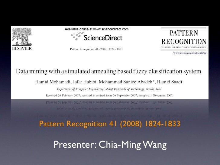 Pattern Recognition 41 (2008) 1824-1833     Presenter: Chia-Ming Wang