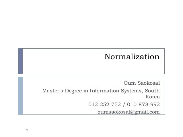 Database normalization 1nf 2nf 3nf bcnf 4nf 5nf normalization oum saokosal masters degree in information systems south korea 012 252 752 ccuart Image collections