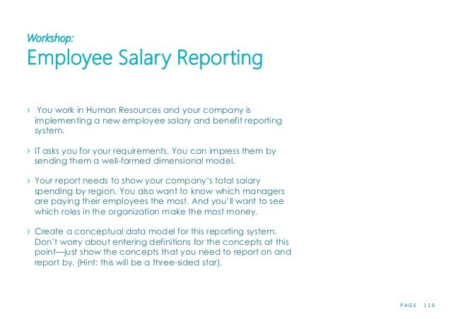 P A G E 1 1 6 Workshop: Employee Salary Reporting › You work in Human Resources and your company is implementing a new emp...