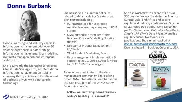 GlobalDataStrategy,Ltd.2017 Donnaisarecognizedindustryexpertin informationmanagementwithover20 yearsofex...