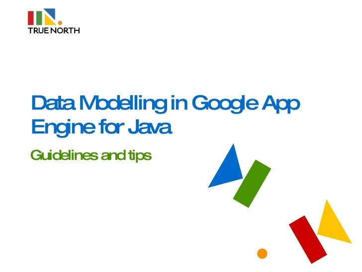 Data Modelling in Google App Engine for Java Guidelines and tips