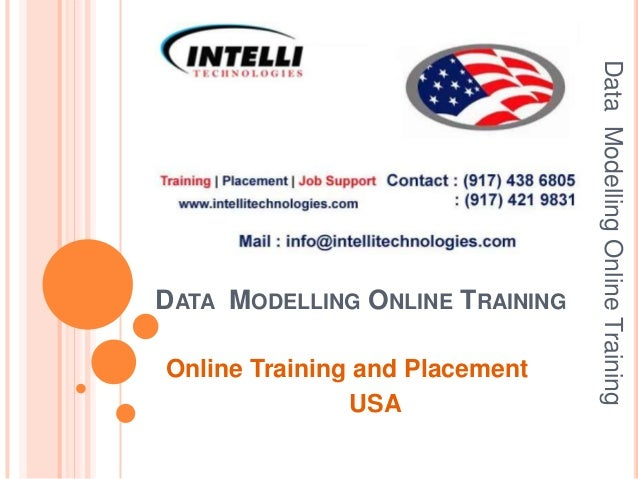 Online Training and Placement USA  Data Modelling Online Training  DATA MODELLING ONLINE TRAINING