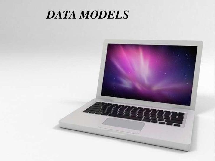 DATA MODELS<br />