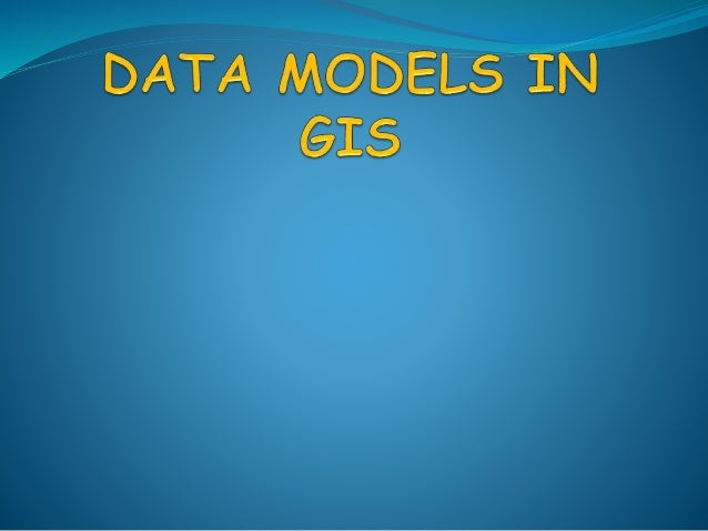 Index  Introduction  Components of GIS  Data types in GIS  Data representation  Raster data model  Vector data model...
