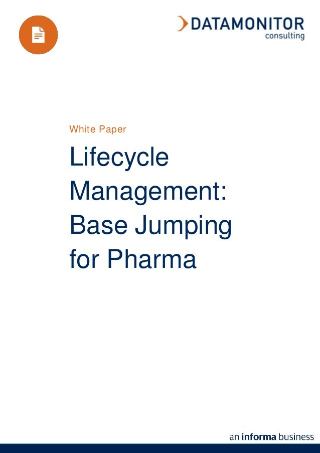 White PaperLifecycleManagement:Base Jumpingfor Pharma