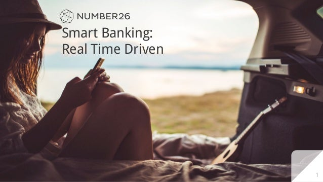 Smart Banking: Real Time Driven 1