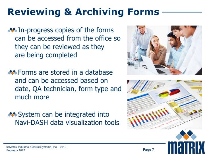 Reviewing & Archiving Forms       In-progress copies of the forms      can be accessed from the office so      they can be...