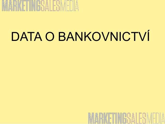 DATA O BANKOVNICTVÍ