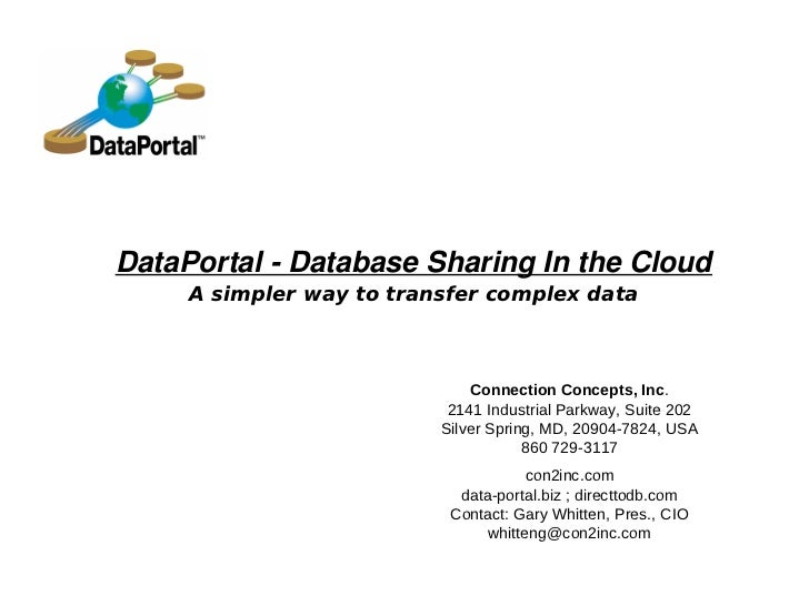 DataPortal - Database Sharing In the Cloud     A simpler way to transfer complex data                              Connect...